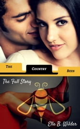 The Country Bees ebook by Ella B. Wilder
