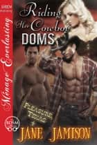 Riding Her Cowboy Doms ebook by Jane Jamison