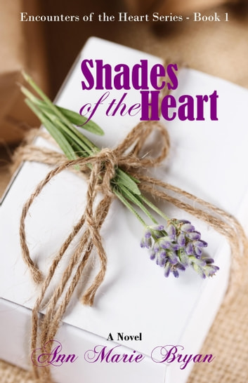Shades of the Heart ebook by Ann Marie Bryan