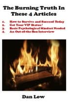 The Burning Truth In These 4 Articles ebook by Dan Low