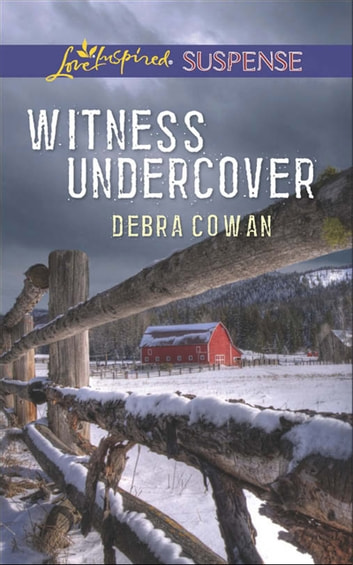Witness Undercover (Mills & Boon Love Inspired Suspense) ebook by Debra Cowan