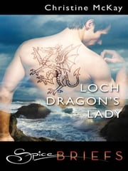 Loch Dragon's Lady ebook by Christine McKay