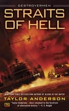 Straits of Hell ebook by Taylor Anderson