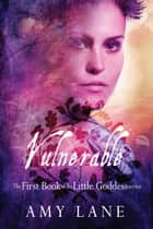 Vulnerable ebook by Amy Lane