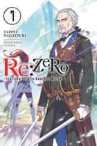 Re:ZERO -Starting Life in Another World-, Vol. 7 (light novel) eBook by Tappei Nagatsuki, Shinichirou Otsuka