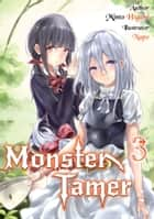 Monster Tamer: Volume 3 eBook by Minto Higure