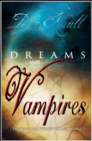 Dreams and Vampires ebook by Dee Krull