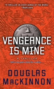 Vengeance Is Mine ebook by Douglas MacKinnon