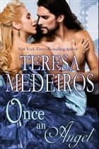 Once an Angel ebook by Teresa Medeiros