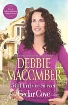 50 Harbour Street ebook by Debbie Macomber