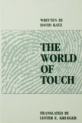 The World of Touch ebook by David Katz