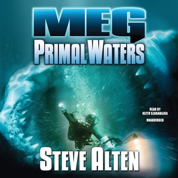 Meg: Primal Waters audiobook by Steve Alten