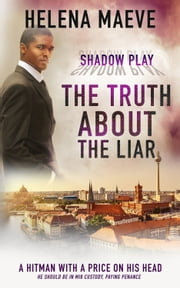 The Truth about the Liar ebook by Helena Maeve