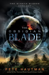The Obsidian Blade ebook by Pete Hautman
