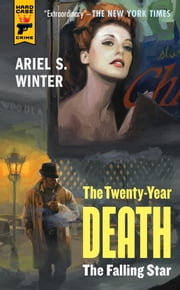 The Falling Star (The Twenty Year Death trilogy book 2) ebook by Ariel Winter