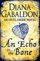 An Echo in the Bone - Outlander Novel 7 ebook by Diana Gabaldon