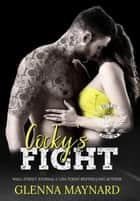Cocky's Fight - Devils Rejects MC, #6 ebook by Glenna Maynard