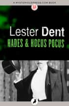 Hades & Hocus Pocus ebook by Lester Dent