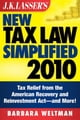 J.K. Lasser's New Tax Law Simplified 2010 - Tax Relief from the American Recovery and Reinvestment Act, and More ebook by Barbara Weltman