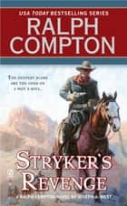Stryker's Revenge ebook by Ralph Compton,Joseph A. West