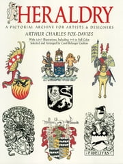 Heraldry: A Pictorial Archive for Artists and Designers ebook by Kobo.Web.Store.Products.Fields.ContributorFieldViewModel