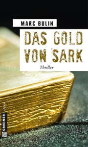 Das Gold von Sark ebook by Marc Bulin