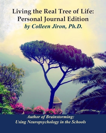 Living The Real Tree Of Life Personal Journal Edition E Kitap