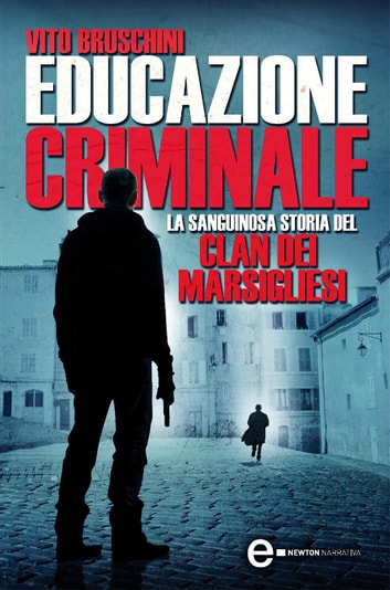Educazione criminale ebook by Vito Bruschini