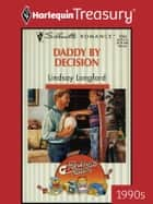 Daddy by Decision ebook by Lindsay Longford