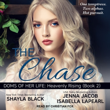 The Chase audiobook by Shayla Black,Jenna Jacob,Isabella LaPearl