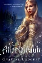 Allerleirauh ebook by Chantal Gadoury