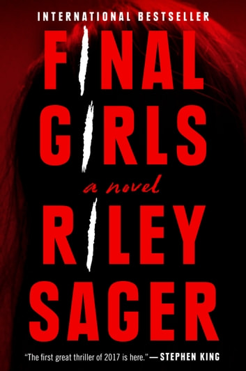 Final Girls - A Novel ebook by Riley Sager