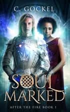 Soul Marked ebook by C. Gockel