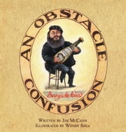 An Obstacle Confusion - The Wonderful World of Barney McKenna ebook by Jim McCann,Wendy Shea Wendy Shea