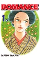 ROMANCE - Episode 1-4 ebook by Mako Takami