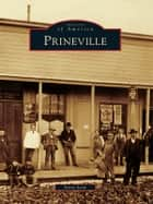 Prineville ebook by Steve Lent