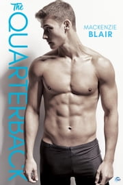 The Quarterback ebook by Mackenzie Blair