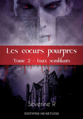 Faux semblants eBook by Severine R