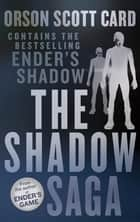 The Shadow Saga Omnibus ebook by Orson Scott Card