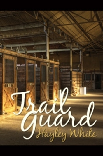 Trail Guard ebook by Hayley White