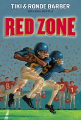 Red Zone ebook by Tiki Barber,Ronde Barber