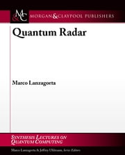 Quantum Radar ebook by Marco Lanzagorta