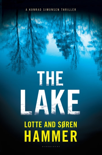 The Lake ebook by Lotte Hammer,Søren Hammer