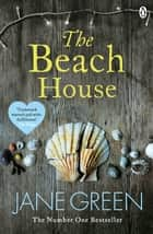 The Beach House eBook by Jane Green