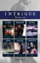 Intrigue Box Set 1-6/Show of Force/Criminal Behaviour/Snowbound Suspicion/Smokies Special Agent/Wyoming Cowboy Sniper/K-9 Defence ebook by Amanda Stevens, Elle James, Cindi Myers,...