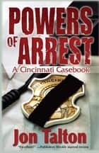 Powers of Arrest ebook by Jon Talton