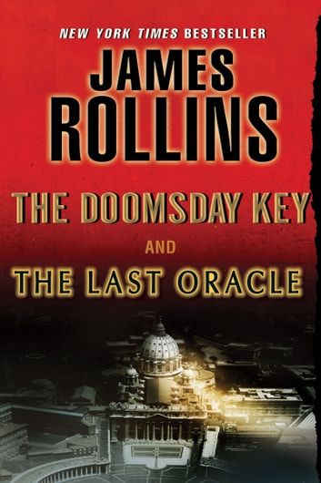 The Last Oracle and The Doomsday Key - A Sigma Force Bundle ebook by James Rollins