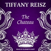 The Chateau audiobook by Tiffany Reisz