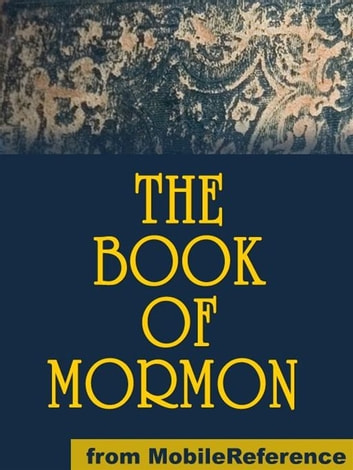 The Book Of Mormon (Mobi Classics) ebook by Church of Jesus Christ of Latter-day Saints