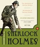 The New Annotated Sherlock Holmes: The Complete Short Stories: The Adventures of Sherlock Holmes and The Memoirs of Sherlock Holmes (Non-slipcased edition) (Vol. 1) (The Annotated Books) ebook by Arthur Conan Doyle, Leslie S. Klinger, John le Carré
